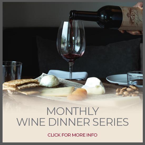 Monthly Wine Dinner Series